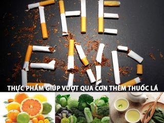 """10 Thực phẩm """"vàng"""" giúp bạn vượt qua cơn thèm thuốc lá"""